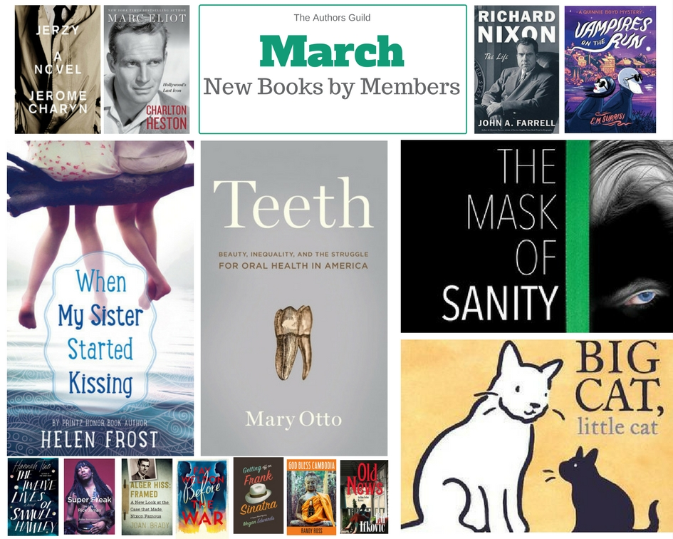 New Books By Members March 2017 The Authors Guild
