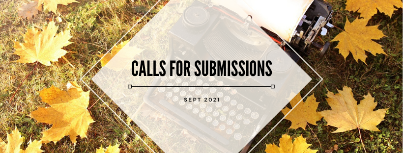 image of typewriter in the grass among yellow fall leaves with overlay text that reads calls for submissions sept 2021